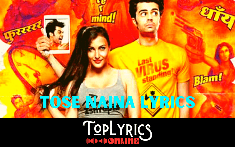 tose-naina-lyrics