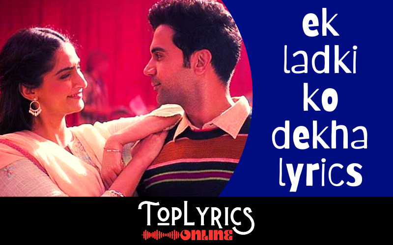 ek-ladki-ko-dekha-lyrics