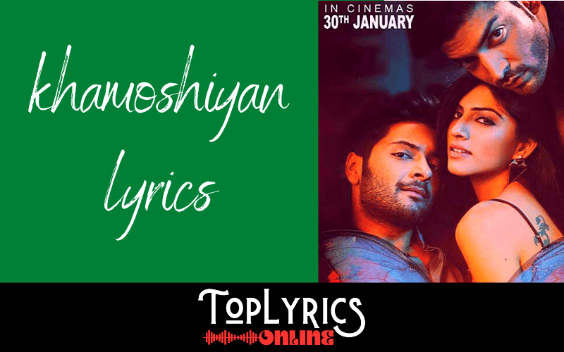 khamoshiyan-lyrics