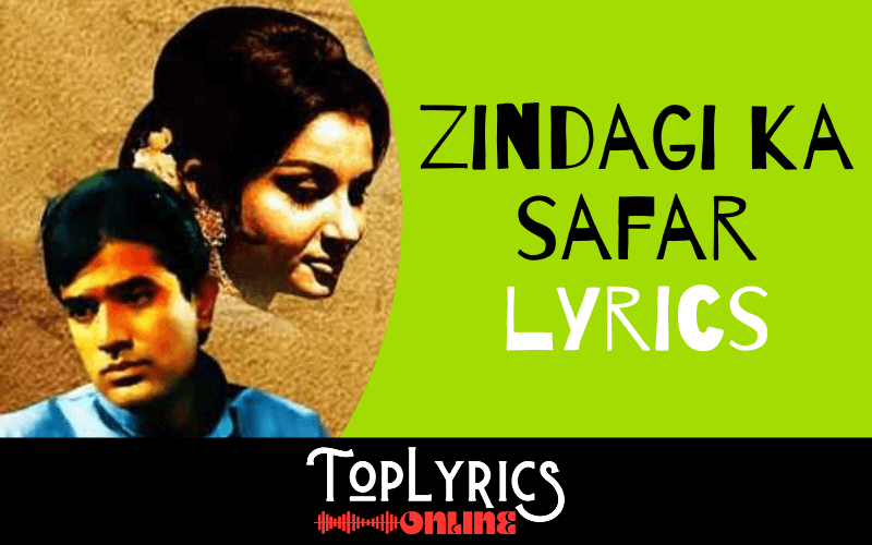 zindagi-ka-safar-lyrics